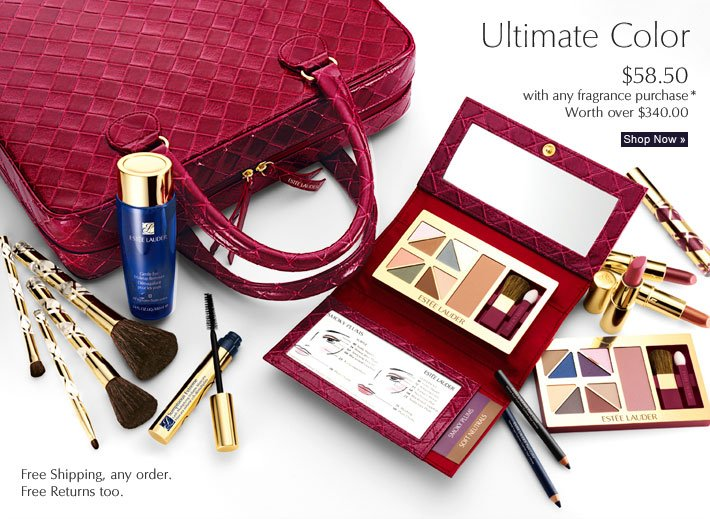 ULTIMATE COLOR $58.50 with any fragrance purchase*  Worth over $340.00  Shop Now »