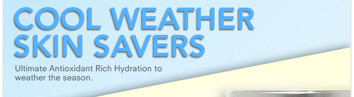 Cool Weather Skin Savers