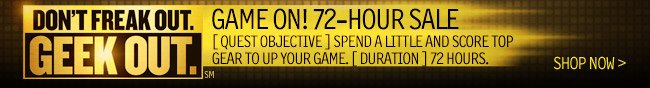 GAME ON! 72-Hour Sale