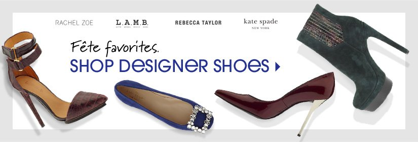 Fête favorites. SHOP DESIGNER SHOES