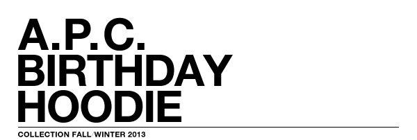 A.P.C. BIRTHDAY HOODIE