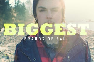 Biggest Brands of Fall