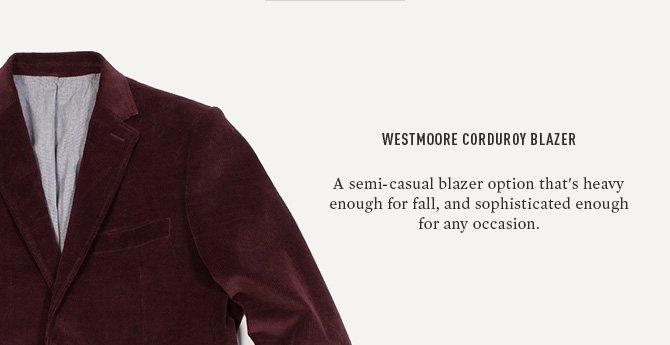 WESTMOORE CORDUROY BLAZER