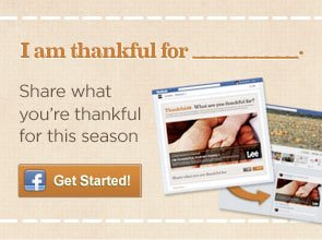 I AM THANKFUL FOR... SHARE WHAT YOU'RE THANKFUL FOR THIS SEASON GET STARTED!