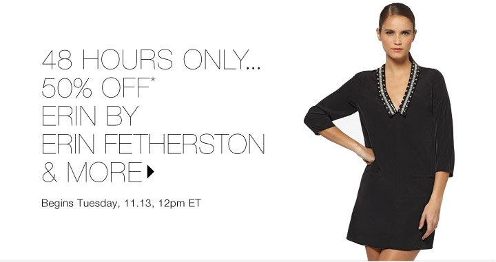 50% Off* Erin by Erin Fetherston & more...Shop now