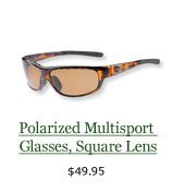 Polarized Multisport Glasses, Square Lens, $49.95