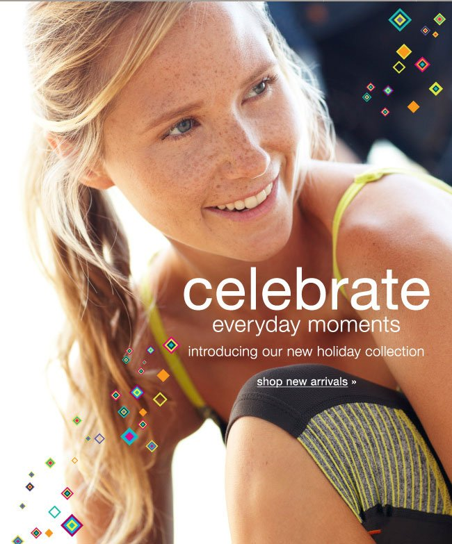 Celebrate everyday moments. Introducing our new holiday collection. Shop new arrivals.