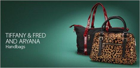 Tiffany and Fred and Aryana Handbags