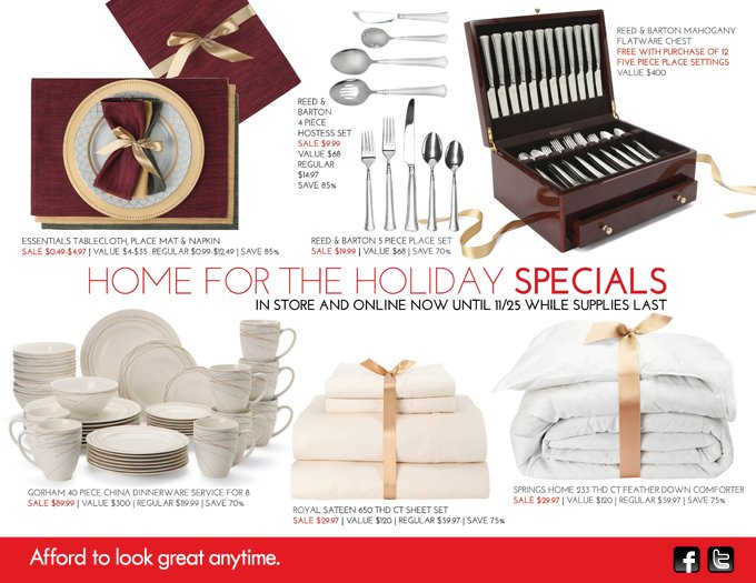HOME FOR THE HOLIDAY SPECIALS In Store And Online Now    Until 11/25 While Supplies Last