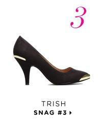 Snag #3 - Trish
