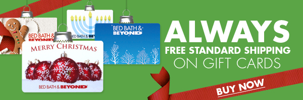 ALWAYS STANDARD SHIPPING ON GIFT CARDS BUY NOW