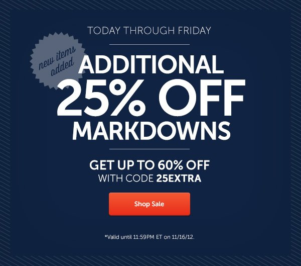 Additional 25% off Markdowns. Use code:25EXTRA