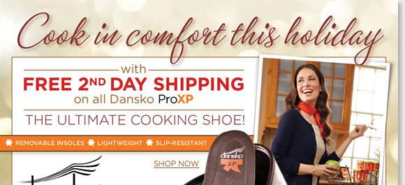 This holiday season, cook in the comfort of the Dansko ProXP! With new and exclusive colors, the innovative Dansko ProXP features a slip-resistant outsole, custom insoles, and a lighter weight for the ultimate all-day comfort! Enjoy FREE 2nd Day Shipping* when you shop now online and in-stores at The Walking Company.