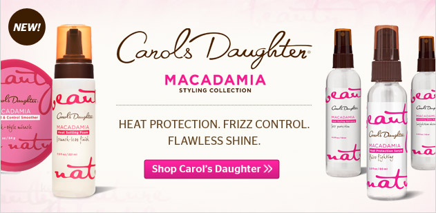 Carol's Daughter Macadamia Styling Collection