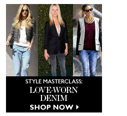 STYLE MASTERCLASS: love-worn denim READ & SHOP