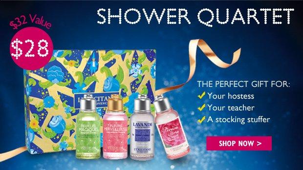 Shower Quartet  $28 ($32 Value)