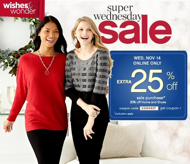 Super Wednesday Sale. Extra 25% off. Get coupon.