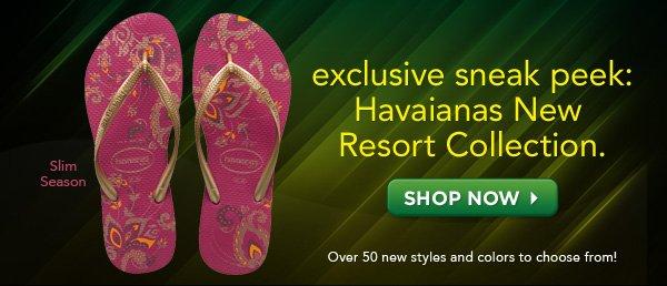 exclusive sneak peek: Havaianas New Resort Collection.