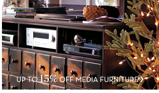 UP TO 15% OFF MEDIA FURNITURE