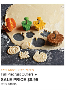 EXCLUSIVE, TOP-RATED -- Fall Piecrust Cutters -- SALE PRICE $8.99 -- REG. $19.95