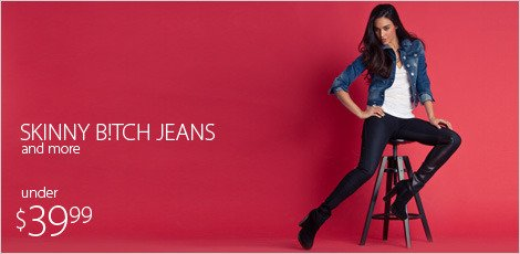 Skinny B!tch Jeans & more