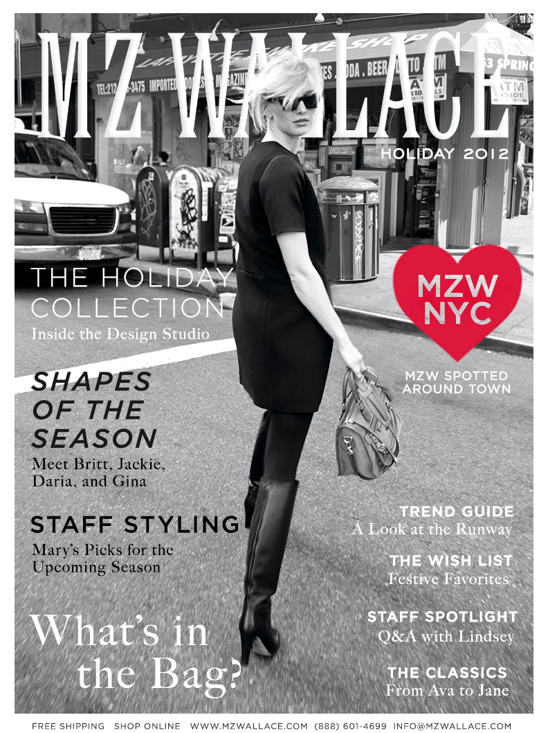 Announcing the Holiday 2012 Magazine. Go inside the printed piece on mzwallace.com