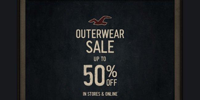 OUTERWEAR SALE UP TO 50% OFF