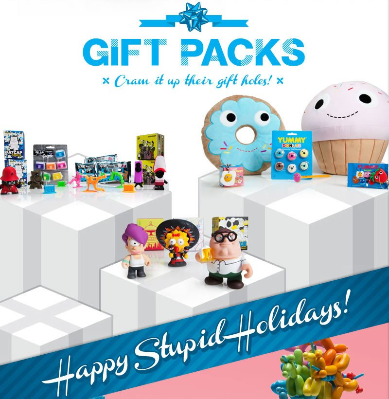 Gift Packs.  Cram it up their gift holes!  Happy Stupid Holidays!