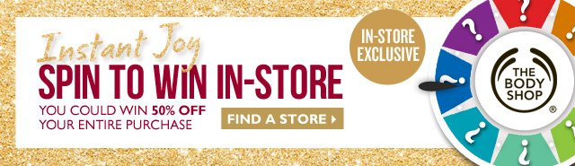 Instant Joy Spin to win in-store