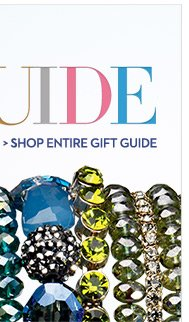 SHOP ENTIRE GIFT GUIDE