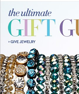 The Ultimate Gift Guide  GIVE JEWELRY