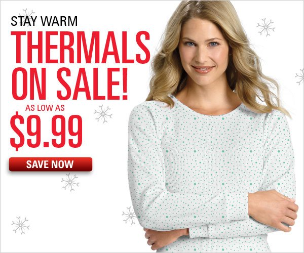 $9.99 & up thermals