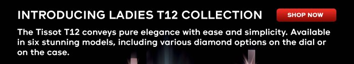 Introducing Ladies T12 Collection Shop now