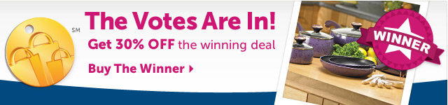 The Votes Are In! - Get 30% OFF the winning Deal Candidate - Buy the Winner