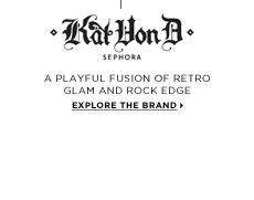 Kat Von D. a playful fusion of retro glam & rock edge. Explore the brand