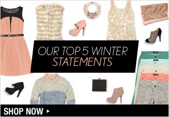 Our Top 5 Winter Statements - Shop Now