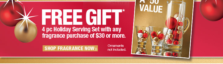 FREE 4 pc Holiday Serving Set with any fragrance $30 purchase