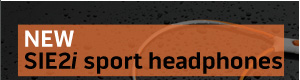 NEW   SIE2i sport headphones