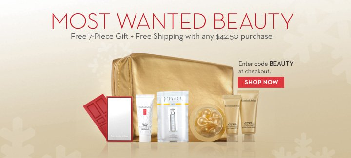 MOST WANTED BEAUTY. Free 7-Piece Gift + Free Shipping with any $42.50 purchase. Enter code BEAUTY  at checkout. SHOP NOW.