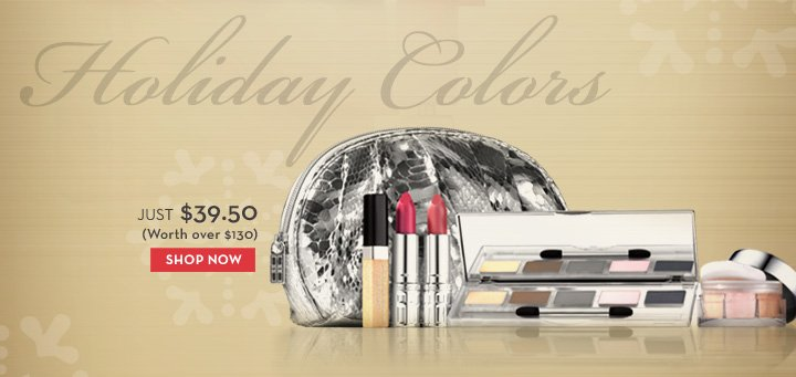 Holiday Colors. Just $39.50 (Worth over $130). SHOP NOW.