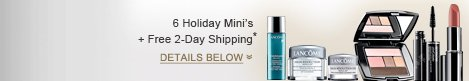 6 Holiday Mini's + Free 2-day Shipping* | DETAILS BELOW