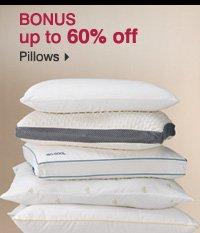 BONUS up to 60% off Pillows.