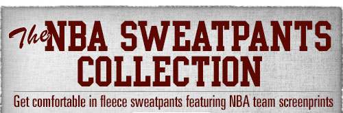 The NBA Sweatpants Collection: Fleece Sweatpants with screen printed logos