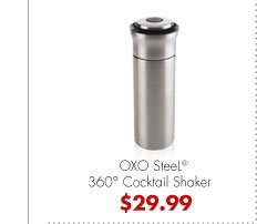 OXO SteeL® 360° Cocktail Shaker $29.99
