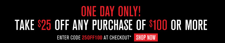 Take $25 Off Any Purchase of $100 Or More