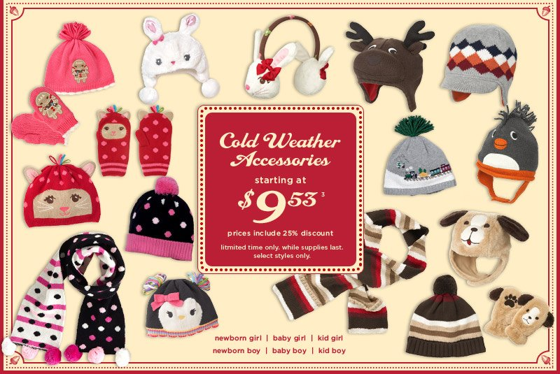 Cold Weather Accessories. Starting at $9.53(3) prices include  25% discount. Limited time only. While supplies last. Select style only.