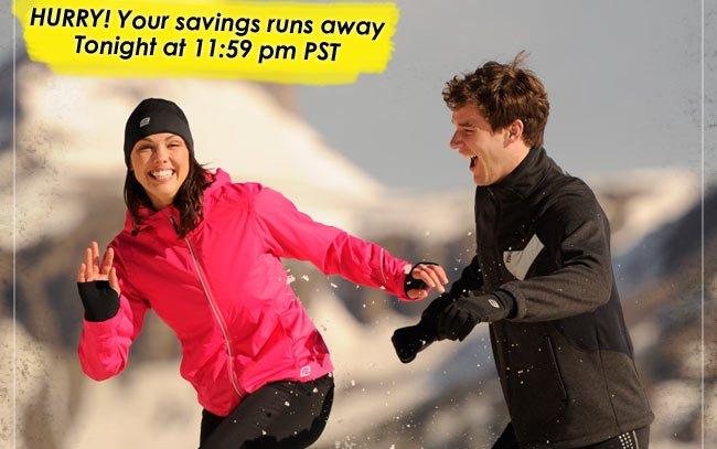 Hurry! Your savings runs away Tonight at 11:59 pm PST