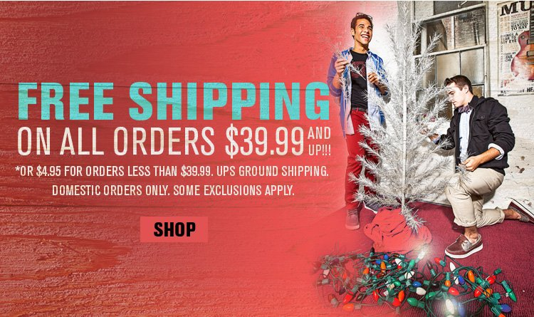 Free Shipping on Orders $39.99 for a Limited Time!