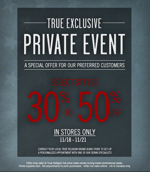 Get Ready: An Exclusive In Store Private Event For Our Preferred Customers