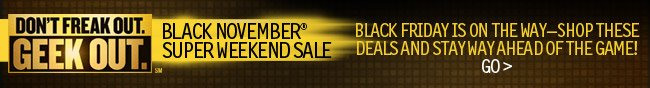 Black November Super Weekend Sale